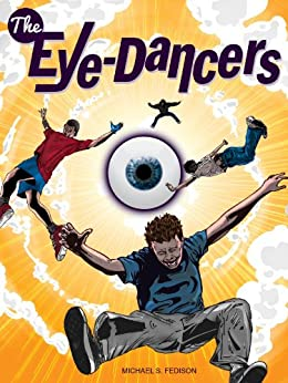 The Eye-Dancers by [Fedison, Michael S.]