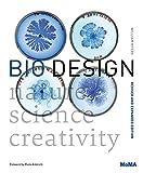 : Bio Design: Nature + Science + Creativity