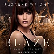 Blaze: Dark in You Series, Book 2 | Suzanne Wright
