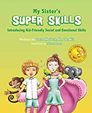 My Sister's Super Skills: Introducing Kid-Friendly Social and Emotional Skills (English Edit