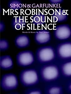 Paul Simon: Mrs Robinson. Partituras para Piano, Voz y Guitarra