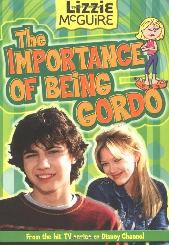 Download Lizzie McGuire: The Importance of Being Gordo - Book #18: Junior Novel PDF