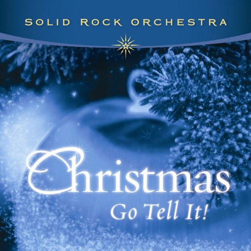 Christmas - Go Tell It!