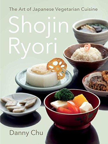 Shojin Ryori: The Art of Japanese Vegetarian Cuisine by Danny Chu
