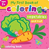My First Book of Coloring Book Vegetables and Fruit