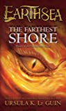 By Ursula K. Le Guin - The Farthest Shore: The Earthsea Cycle (Reprint) (8.2.2001)