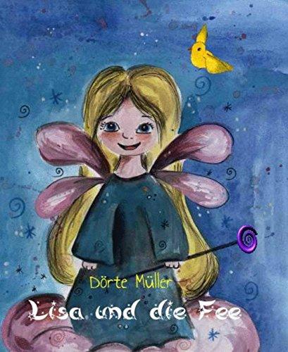 Lisa und die Fee: Feengeschichten (German Edition)