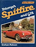 Triumph Spitfire and GTB, Robson, Graham, 0850454522
