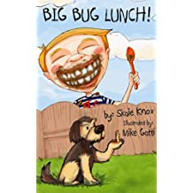 Big Bug Lunch! (The Klunker Kapers Book 1)