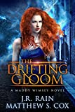 The Drifting Gloom (Maddy Wimsey Book 2)