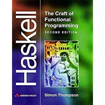 Haskell: The Craft of Functional Programming (2nd Edition)