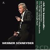 Werner Schneyder - Ich bin konservativ
