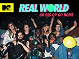 Real World: Go Big or Go Home Season 31