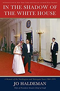Book Cover: In the shadow of the White House : a memoir of the Washington and Watergate years 1968-1978