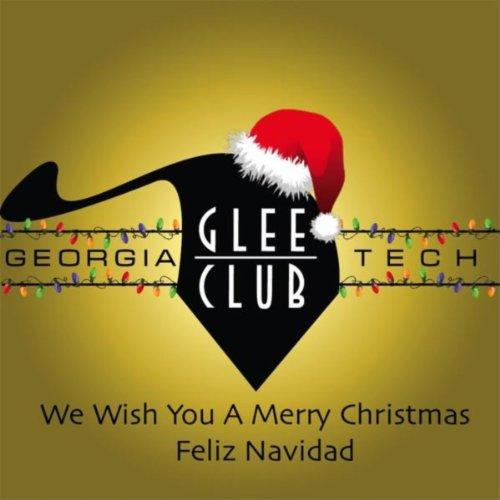 Amazon.com: We Wish You a Merry Christmas / Feliz Navidad: Georgia Tech Glee Club: MP3 Downloads