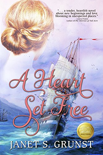 A Heart Set Free by [Grunst, Janet S.]