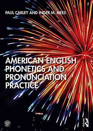 American English Phonetics and Pronunciation Practice (English Pronunciation Practice)