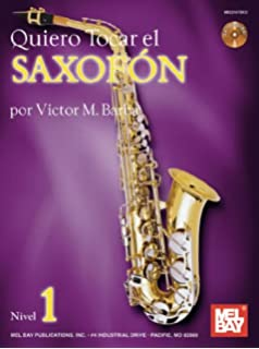 Quiero Tocar El Saxofon Book/CD Set (Spanish Edition)