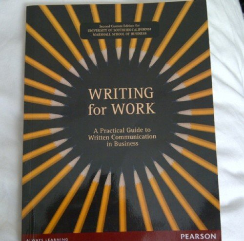 Writing for Work - A Practical Guide to Written Communication in Business