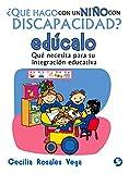 ¿Qué hago con un niño con discapacidad? edúcalo
