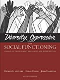 Diversity, Oppression, and Social Functioning: Person-In-Environment Assessment and Intervention (2nd Edition)