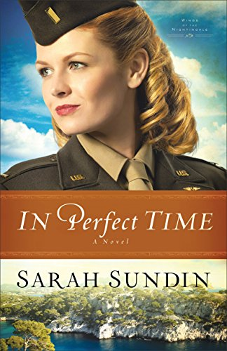 In Perfect Time (Wings of the Nightingale Book #3): A Novel -