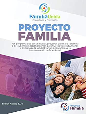 Proyecto Familia: Libro de Texto eBook: Unida, Familia