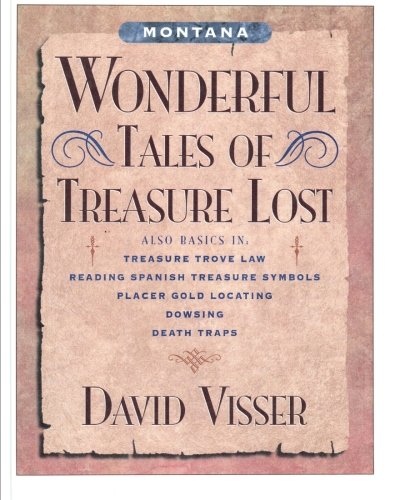 Montana Wonderful Tales of Treasure Lost