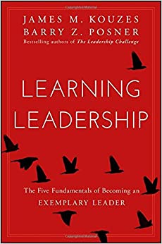 Learning Leadership: The Five Fundamentals of Becoming an ...