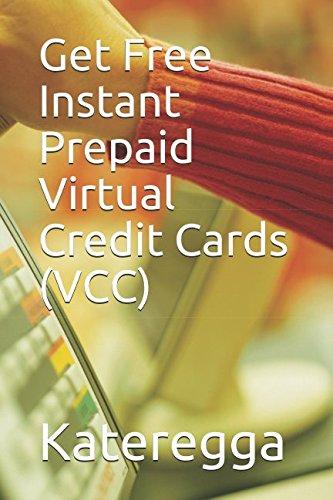 Get Free Instant Prepaid Virtual Credit Cards (VCC) (Prepaid Paypal Card)