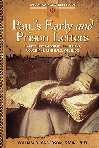 Paul's Early and Prison Letters: 1 and 2 Thessalonians