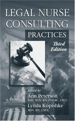 Legal Nurse Consulting, Third Edition (2 Volume Set)