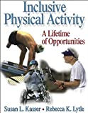 Inclusive Physical Activity 1st Edition