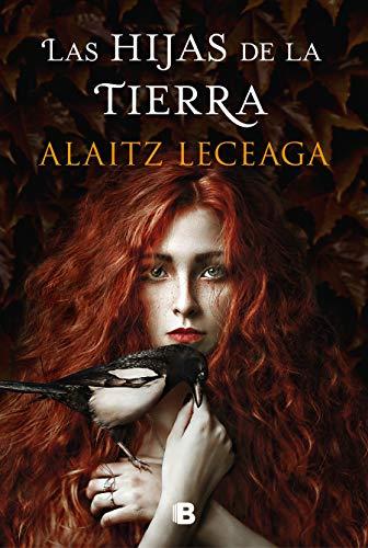 Las hijas de la tierra (Grandes novelas) por Alaitz Leceaga