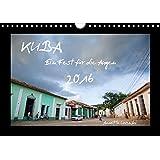 Kuba (Wandkalender 2016 DIN A4 quer): Ein Fest für die Augen (Monatskalender, 14 Seiten) (CALVENDO Orte)