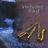 Windsome Thirst by Joel Pelsue & Brad Pelsue