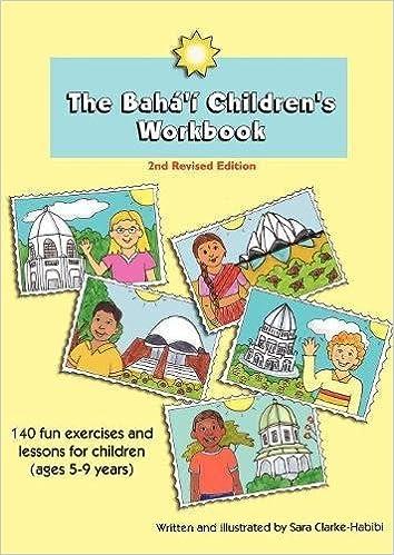 The Baha'i Children's Workbook, Second Revised Edition: Sara Clarke ...