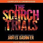 The Scorch Trials: The Maze Runner, Book 2 | James Dashner