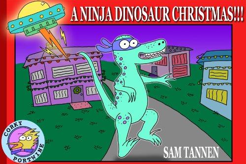 A Ninja Dinosaur Christmas!!! by [Saturday, Sonya]