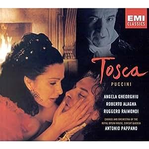 Tosca - Gheorghiu, Alagna, Raimondi, Pappano