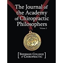 Journal of the Academy of Chiropractic Philosophers Volume 2