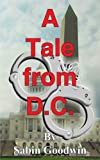 Tale from D. C., Sabin Goodwin, 1418435449