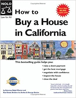 How to Buy a House in California by Ira Serkes (2005-04-04)