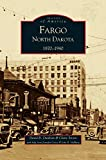 img - for Fargo, North Dakota: 1870-1940 book / textbook / text book