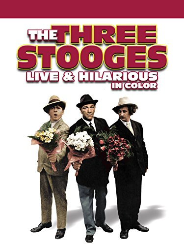 Three Stooges: Live And Hilarious (In Color)