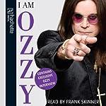 I Am Ozzy | Ozzy Osbourne