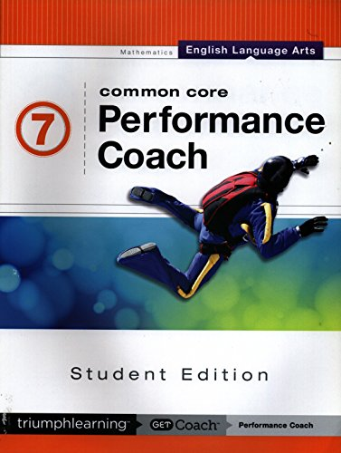 Common Core Performance Coach English Language Arts Grade 7, Student Edition 2015