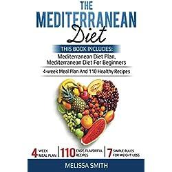 The Mediterranean Diet: Mediterranean diet for beginners, mediterranean diet plan, meal plan recipes, plant, cookbook diet, mediterranean diet weight loss, burn fat and reset your metabolism paradox