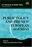 Public Policy and the New European Agendas 9781843768135