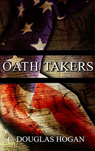 Oath Takers by [Hogan, L. Douglas]